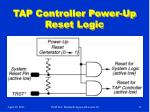 tap controller power up reset logic