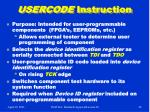 usercode instruction