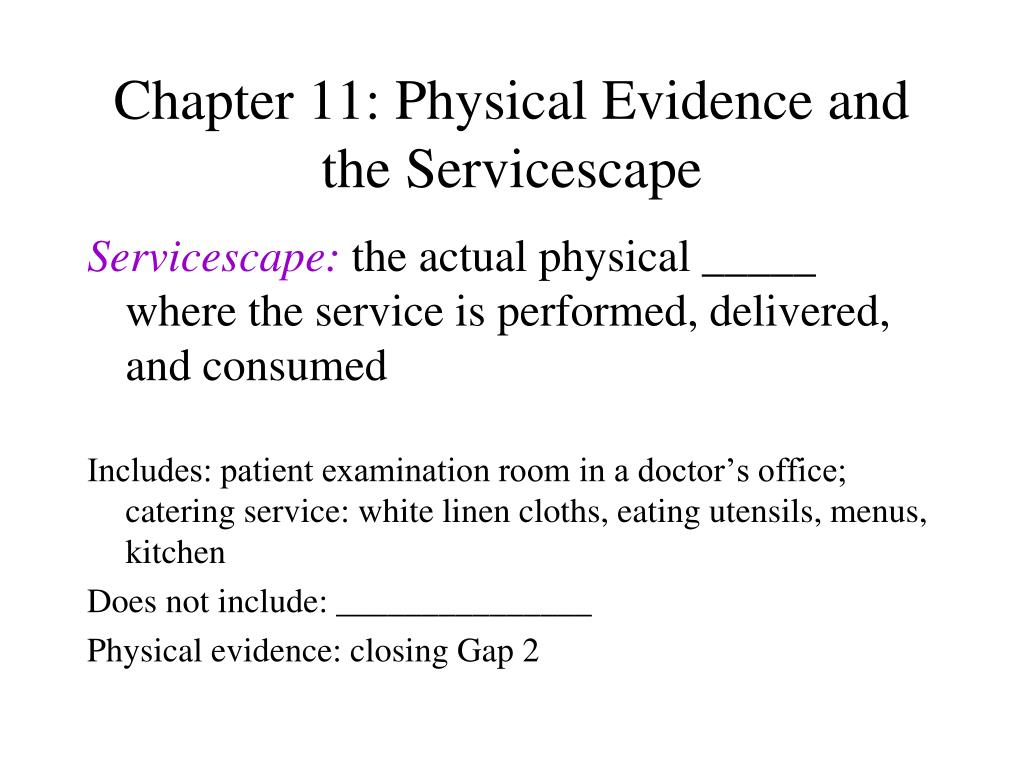 chapter 11 physical evidence and the servicescape l.