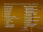 medications containing iodine