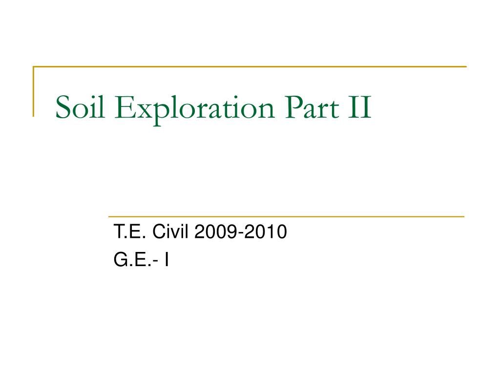 soil exploration part ii l.