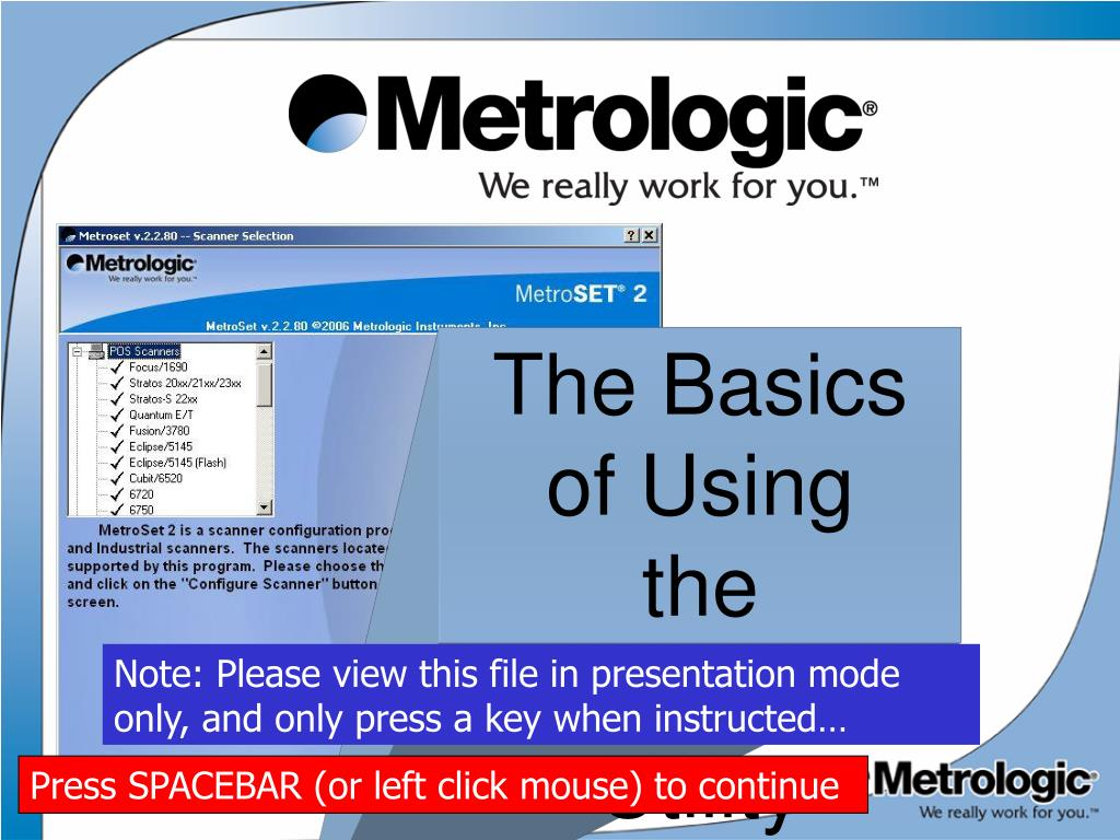 PPT - The Basics of Using the Metroset2 Utility PowerPoint