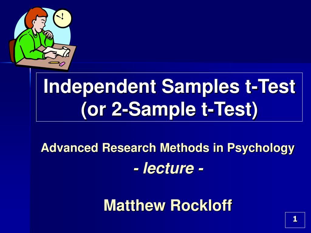 independent samples t test or 2 sample t test l.