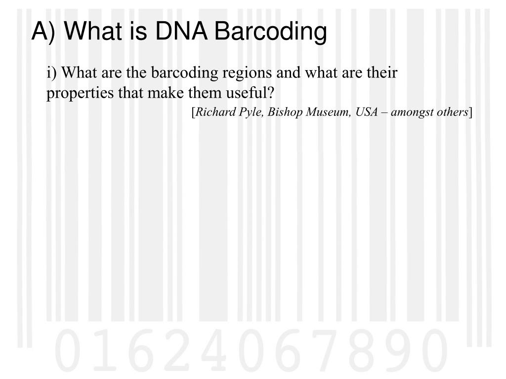 i) What are the barcoding regions and what are their properties that make them useful?