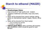starch to ethanol maize