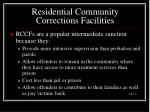 residential community corrections facilities