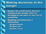 making decisions at the margin