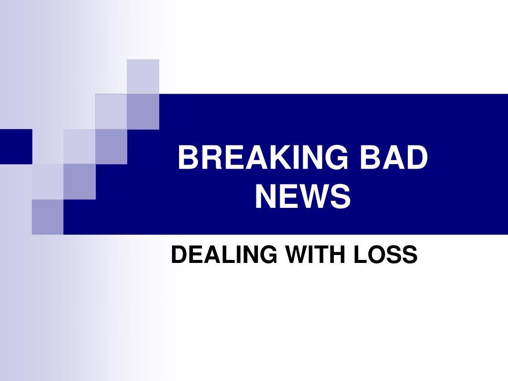 breaking bad news l.