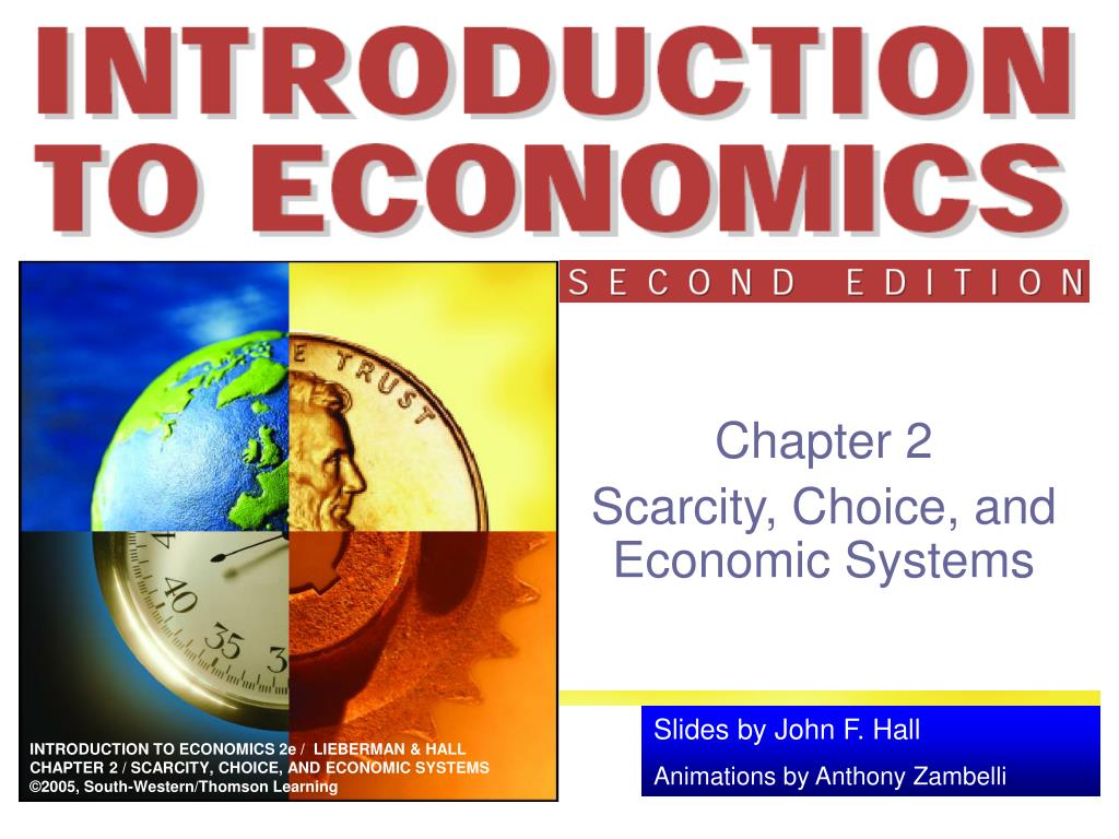 chapter 2 scarcity choice and economic systems l.