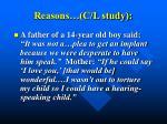 reasons c l study