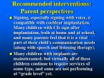 recommended interventions parent perspectives