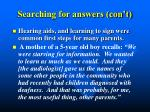 searching for answers con t