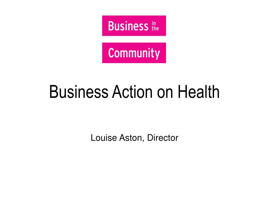 business action on health l.