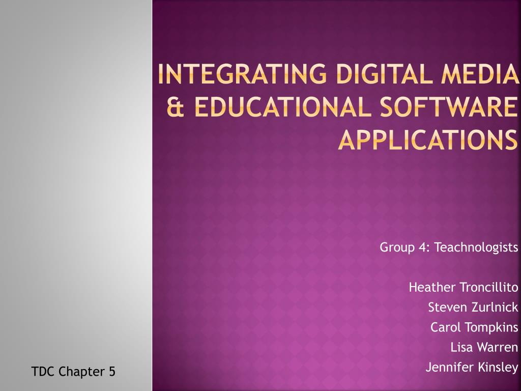 integrating digital media educational software applications l.
