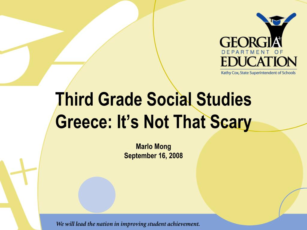 third grade social studies greece it s not that scary marlo mong september 16 2008 l.