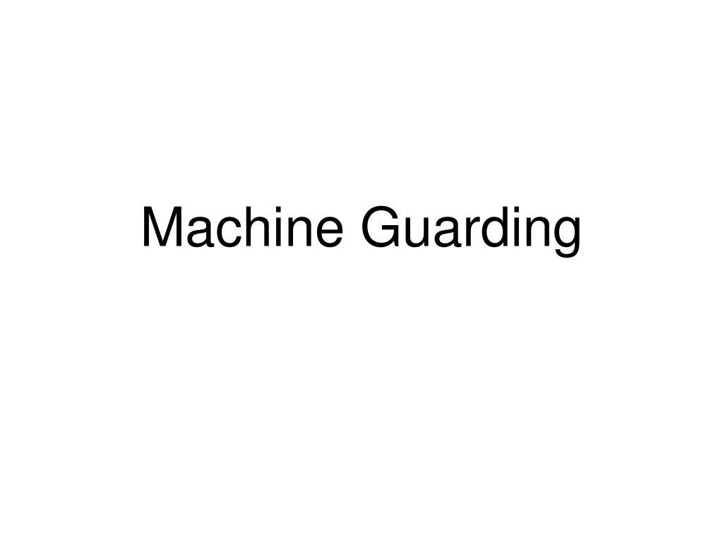machine guarding l.