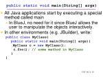public static void main string args