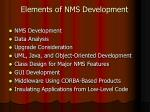 elements of nms development