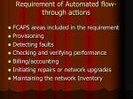 requirement of automated flow through actions