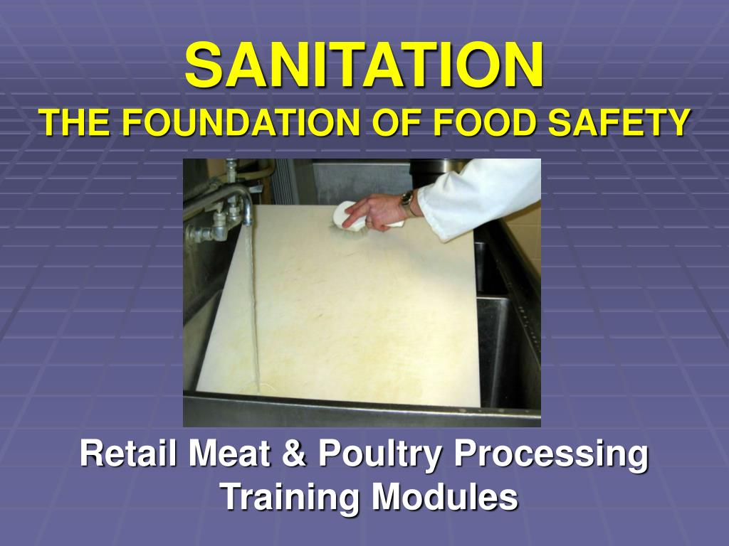sanitation the foundation of food safety l.