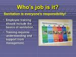 who s job is it