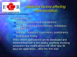 additional factors affecting implementation67