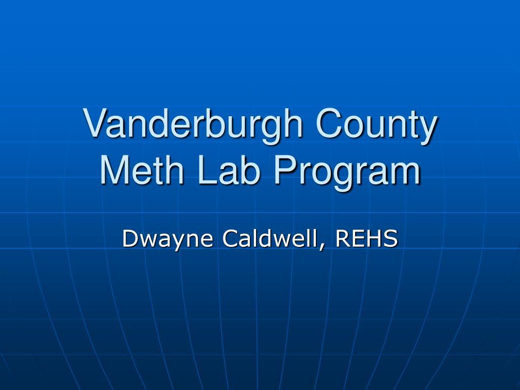 vanderburgh county meth lab program l.