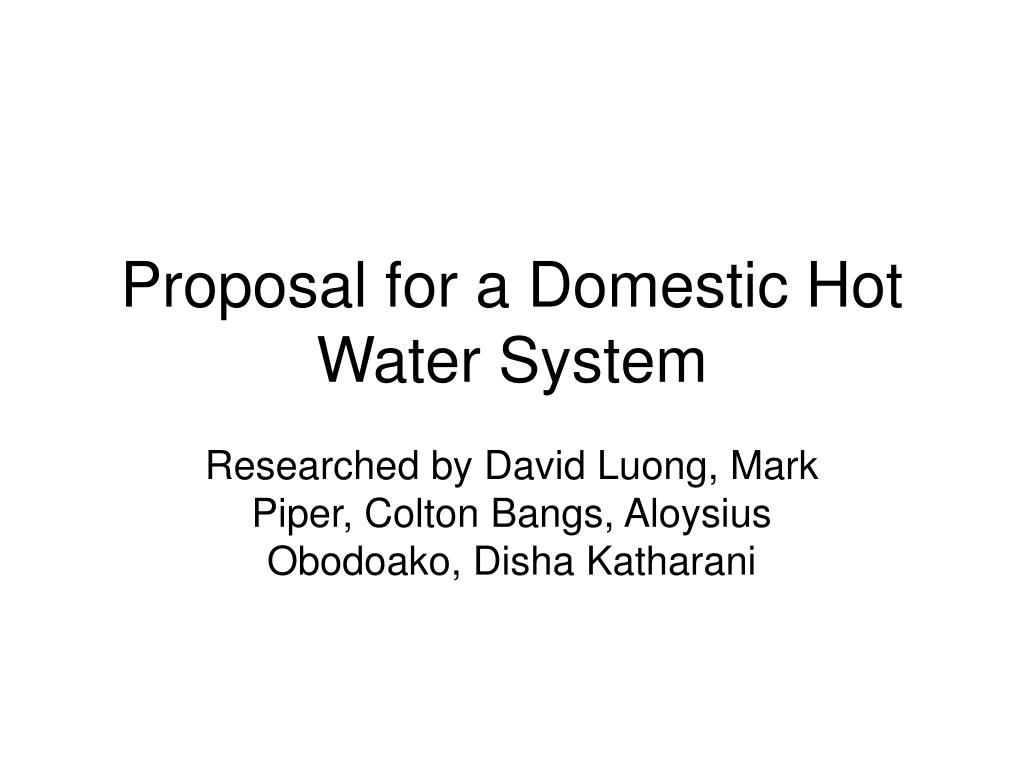proposal for a domestic hot water system l.