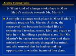 5 what kind of change took place in miss slade s attitude towards mr martin