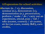 6 expressions for school activities
