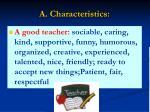 a characteristics