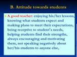 b attitude towards students