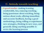 c attitude towards teaching