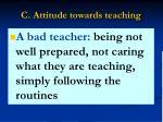 c attitude towards teaching14