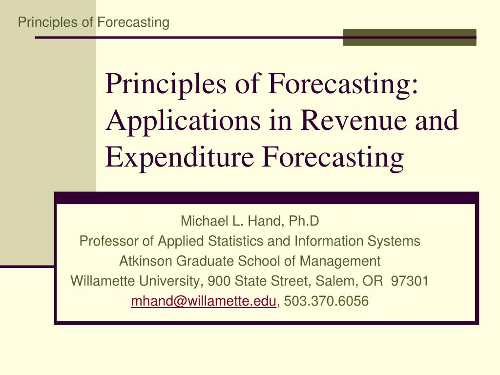 principles of forecasting applications in revenue and expenditure forecasting l.