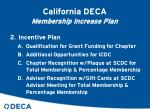 california deca membership increase plan9