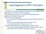 lead hopping for sirt1 activators