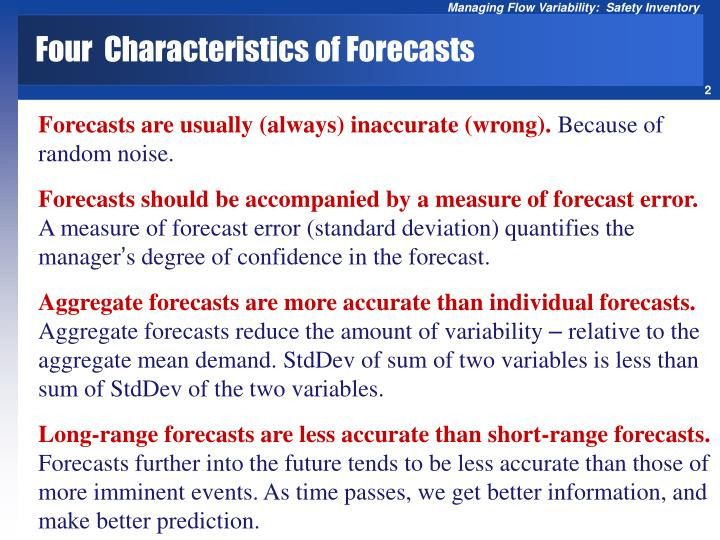 Four characteristics of forecasts