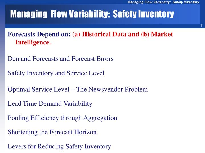Managing flow variability safety inventory