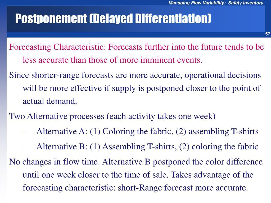 Postponement (Delayed Differentiation)