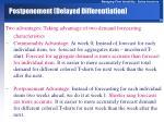 postponement delayed differentiation58