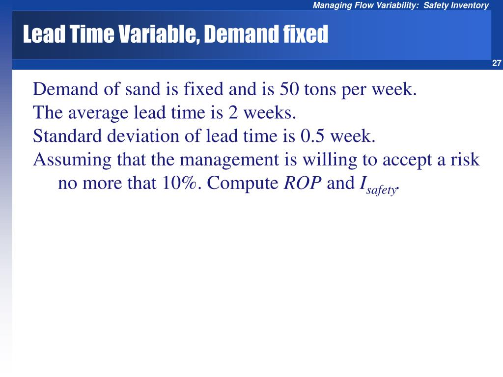 Lead Time Variable, Demand fixed