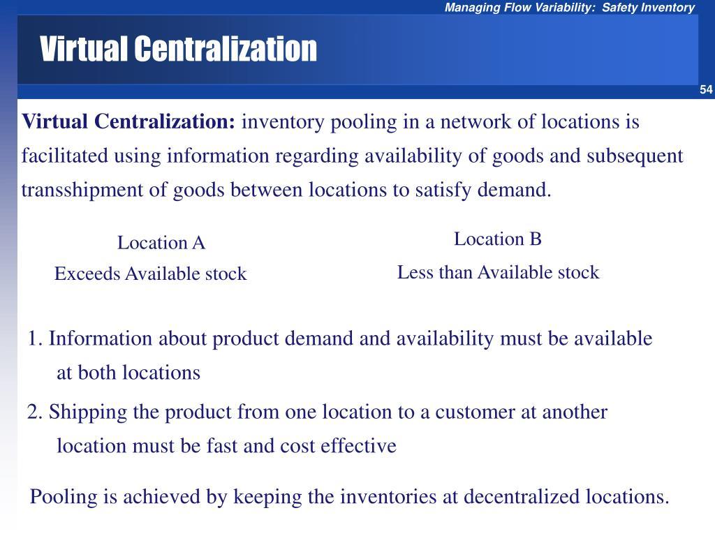 Virtual Centralization