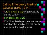 calling emergency medical services ems 911