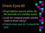 check eyes 2