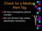 check for a medical alert tag