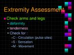 extremity assessment