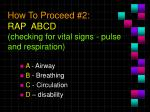 how to proceed 2 rap abcd checking for vital signs pulse and respiration