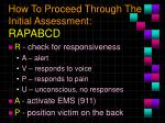 how to proceed through the initial assessment rapabcd