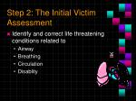 step 2 the initial victim assessment